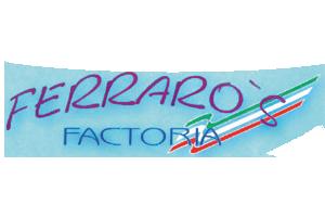 FERRARO`S FACTORIA
